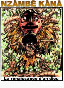 Nzambe Kana : la renaissance d'un dieu